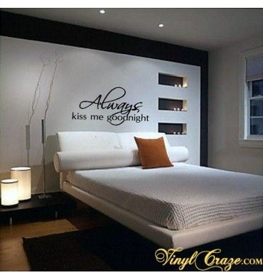 Always kiss me goodnight wall decor A lot of crazy sh*t