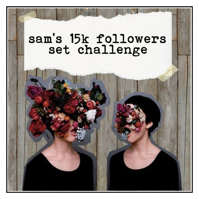 """""""sam's 15k followers set challenge"""" by ta-rot ❤ liked on Polyvore featuring art"""
