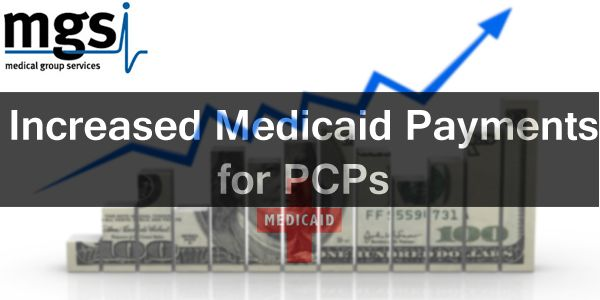 Increased Medicaid Payments For Pcps Pediatric Care Medicaid