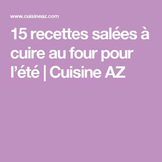 15 recettes salées à cuire au four pour l'été | Cuisine AZ