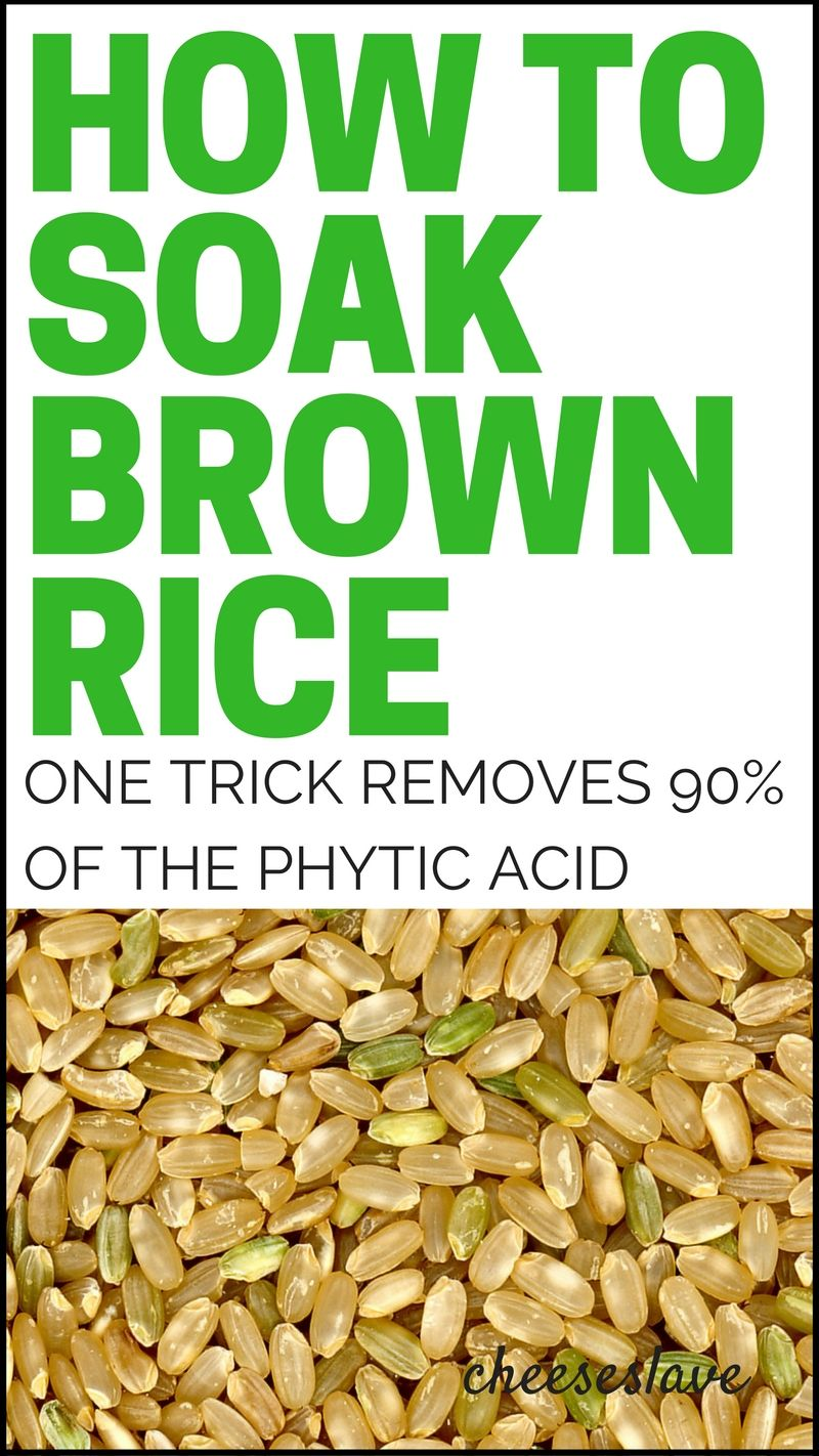 Do you soak brown rice? Brown rice contains more phytic acid than any other grain, which blocks mineral absorption. This one trick will remove 90% of the