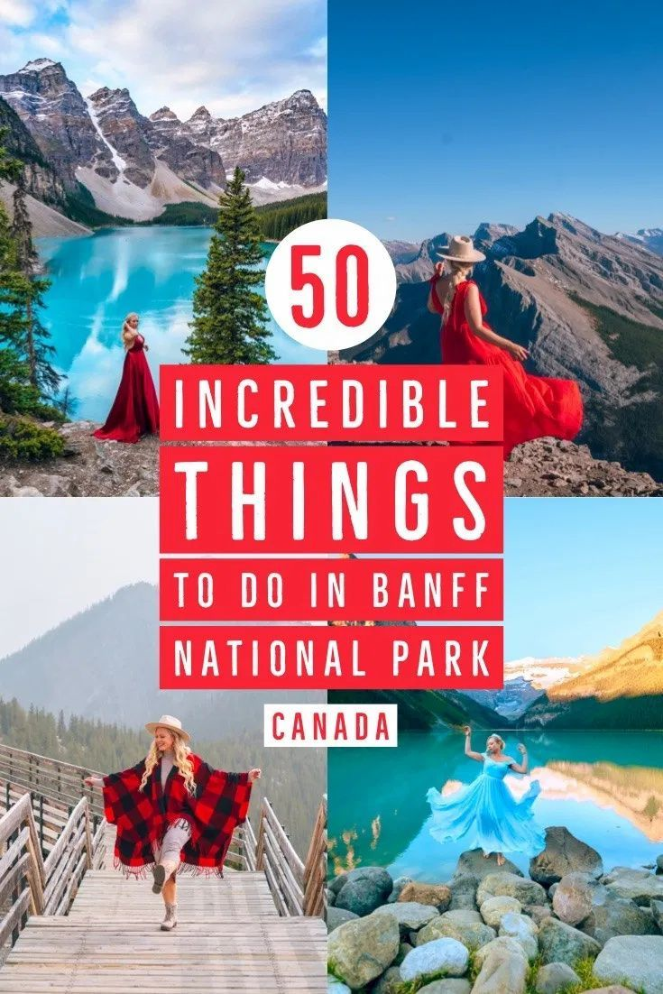 50 Best Things To Do In Banff National Park Ultimate Banff Travel Guide In 2020 North America Travel Destinations Canada Travel Canada Travel Guide