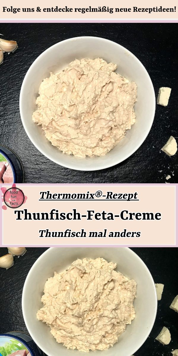Thunfisch-Feta-Creme – Thunfisch mal anders | Thermomix-Rezept