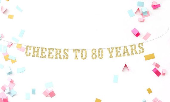 Cheers To 80 Years Banner 80th Birthday Party By Mailboxhappiness
