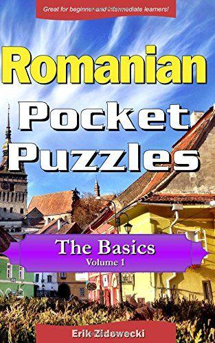 Romanian Pocket Puzzles - The Basics - Volume 1: A collec... https://www.amazon.com/dp/1534680675/ref=cm_sw_r_pi_dp_x_oBv.xbHNXARK4
