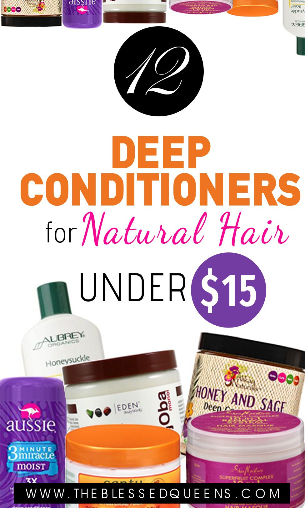 12 Deep Conditioners for Natural Hair Under 15 Deep