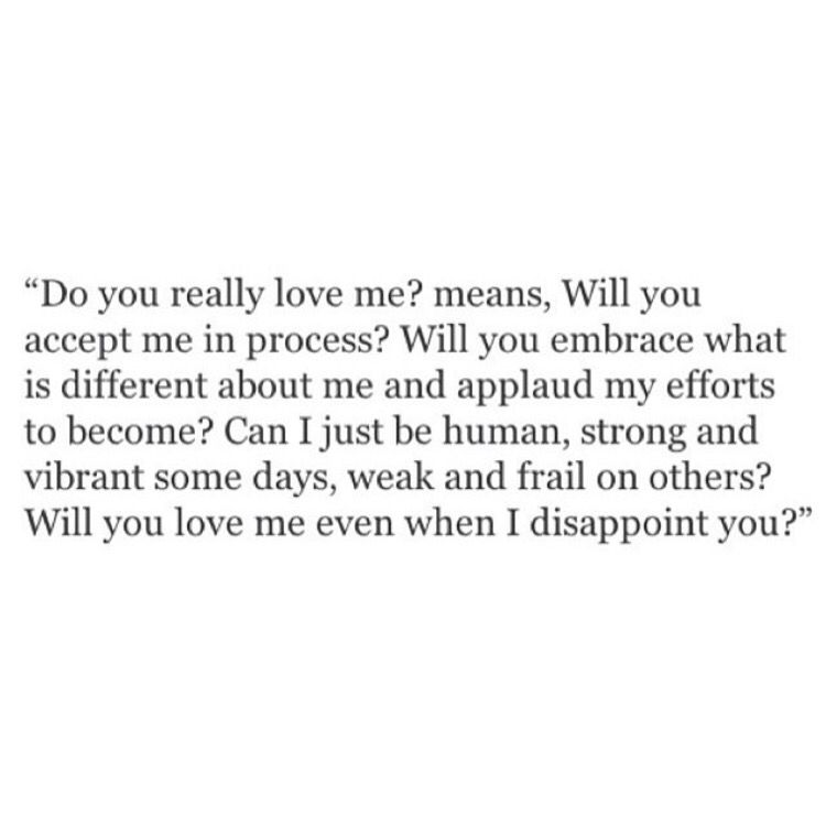 Do You Really Love Me Notice Me Quotes Love Quotes Inspirational Words