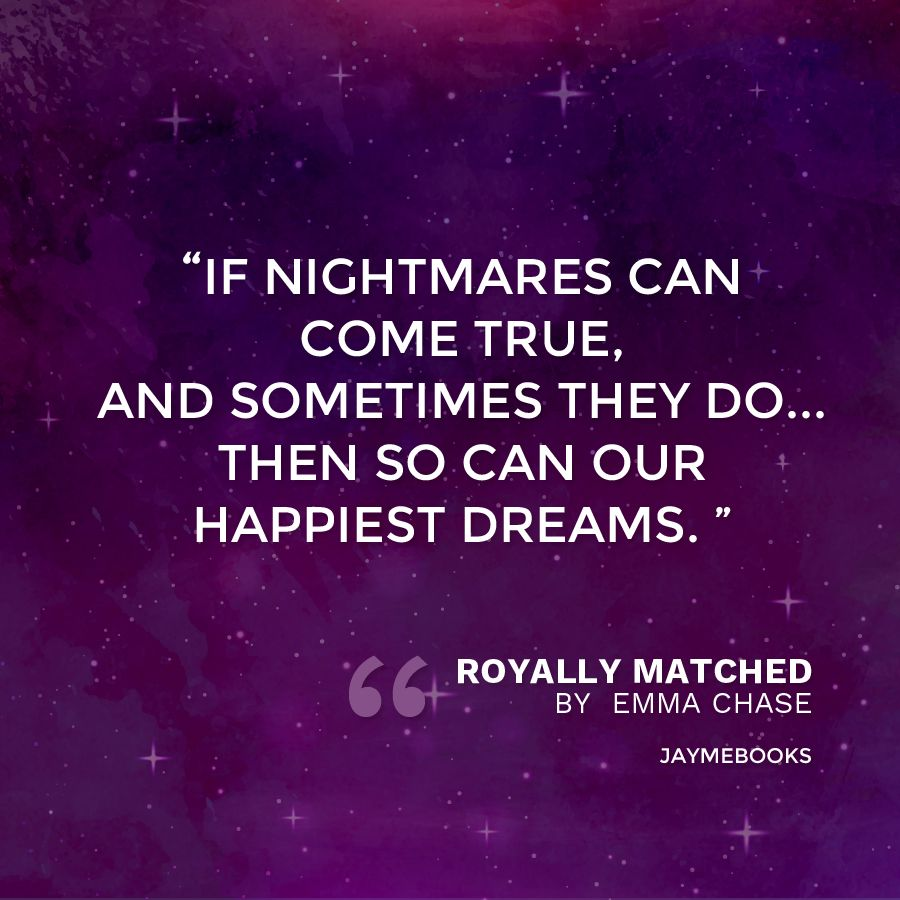 Book Quote Royally Matched Royally 2 By Emma Chase Jaymebooks Com Book Quotes Goodreads Books Books
