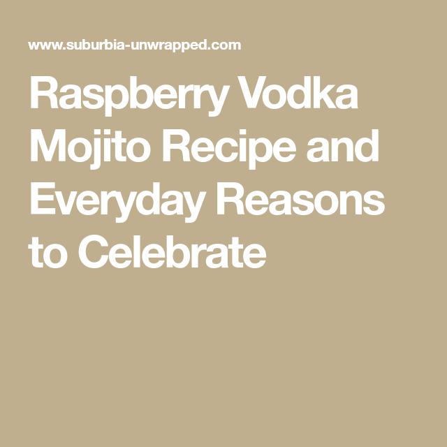 Raspberry Vodka Mojito #raspberryvodka