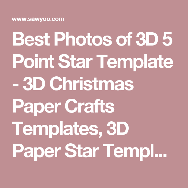 Best Photos Of D  Point Star Template  D Christmas Paper