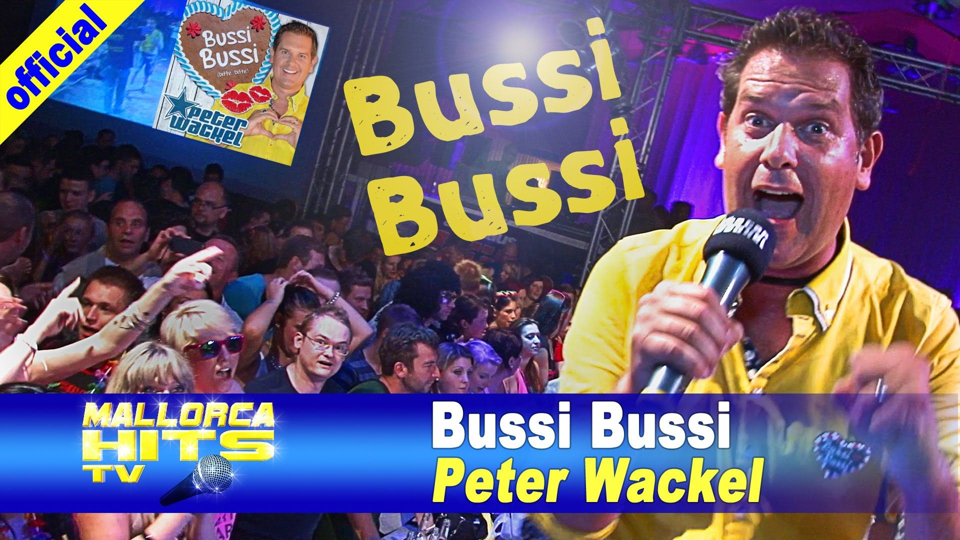 "Peter Wackel´s neuer Hit ""Bussi Bussi (bitte bitte)"" - das erste offizielle Musikvideo von Peter Wackel´s neuem Song.  http://mallorcahitstv.de/2014/09/peter-wackel-bussi-bussi/"
