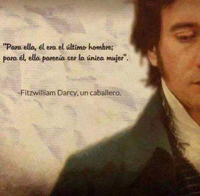 Sr Darcy Frases De Orgullo Orgullo Y Prejuicio Y Orgullo