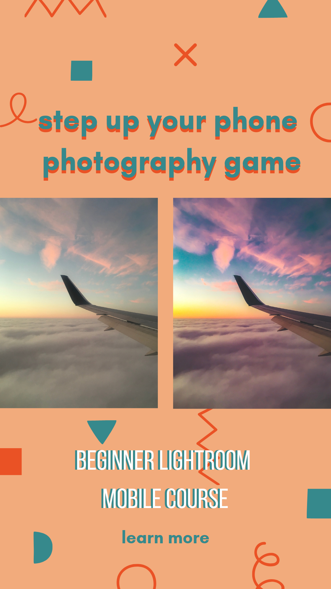 Learn how to edit your phone photos and create your own