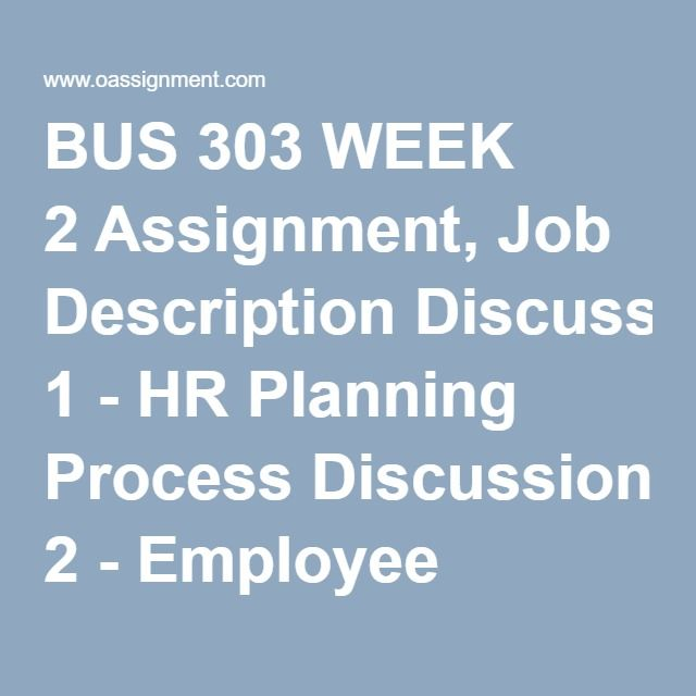 Bus  Week  Assignment Job Description Discussion   Hr