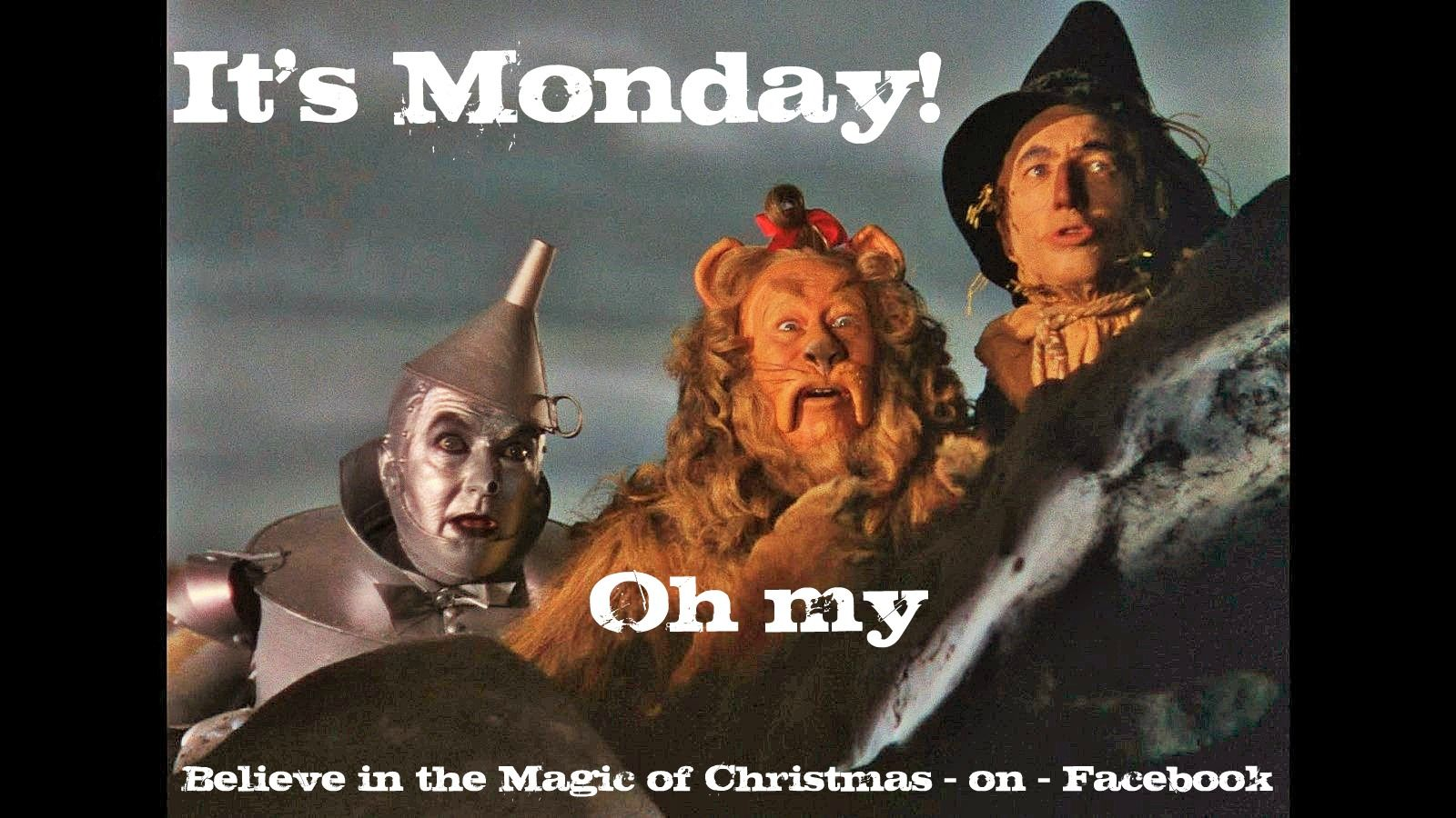 It's Monday... Oh my!! Good day quotes, Cheerful quotes