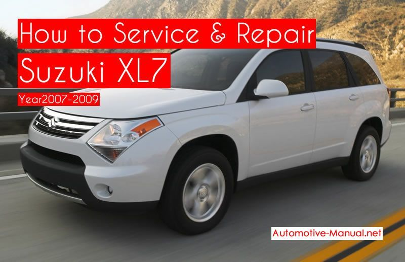 How To Service Repair Suzuki Xl7 2007 2009 Pdf Manual