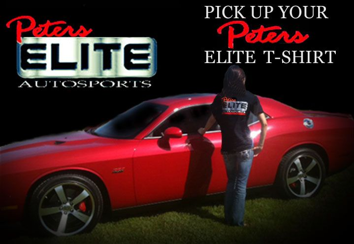 Peters Elite Autosports T Shirts Are Now Available At Peters