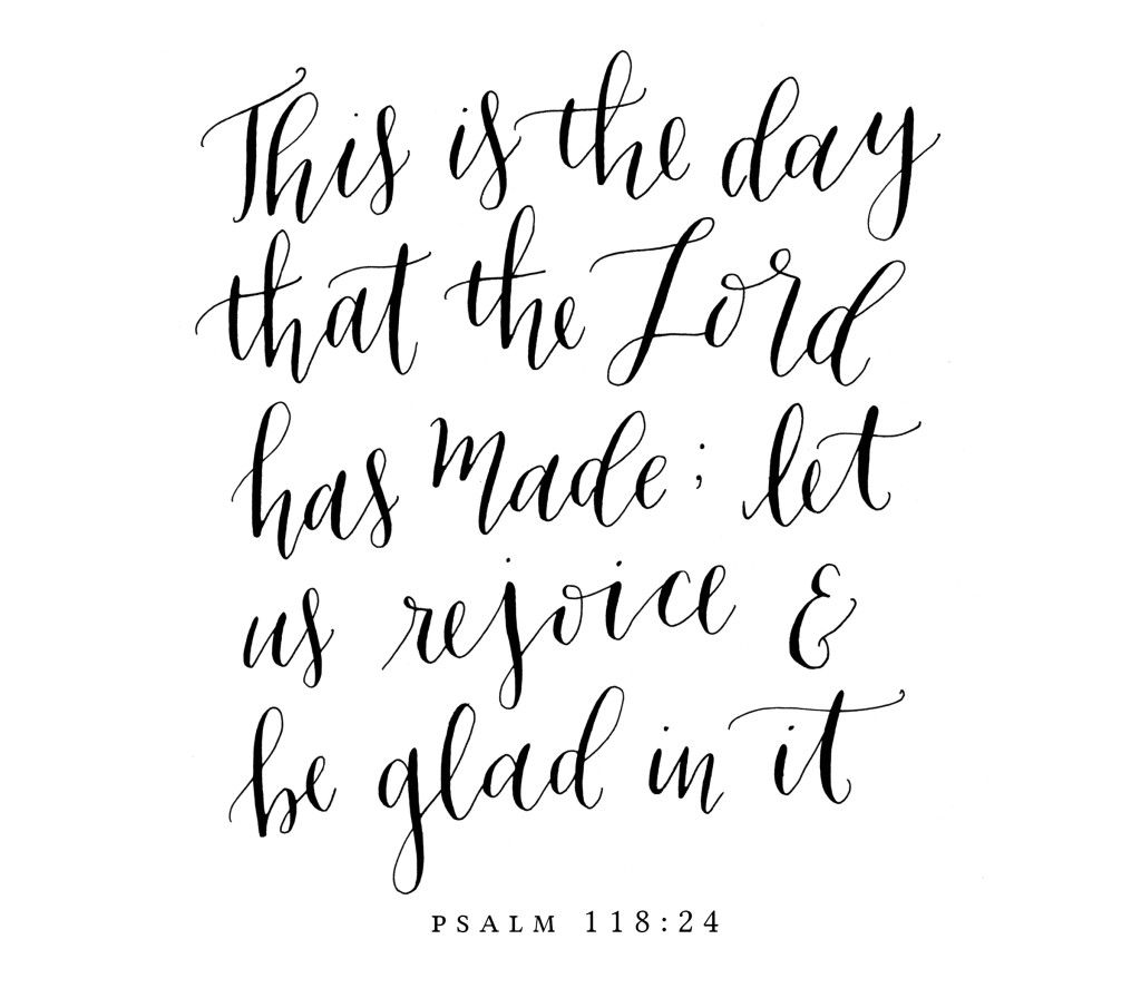 this is the day - free download! | words | Psalm 118, Scripture