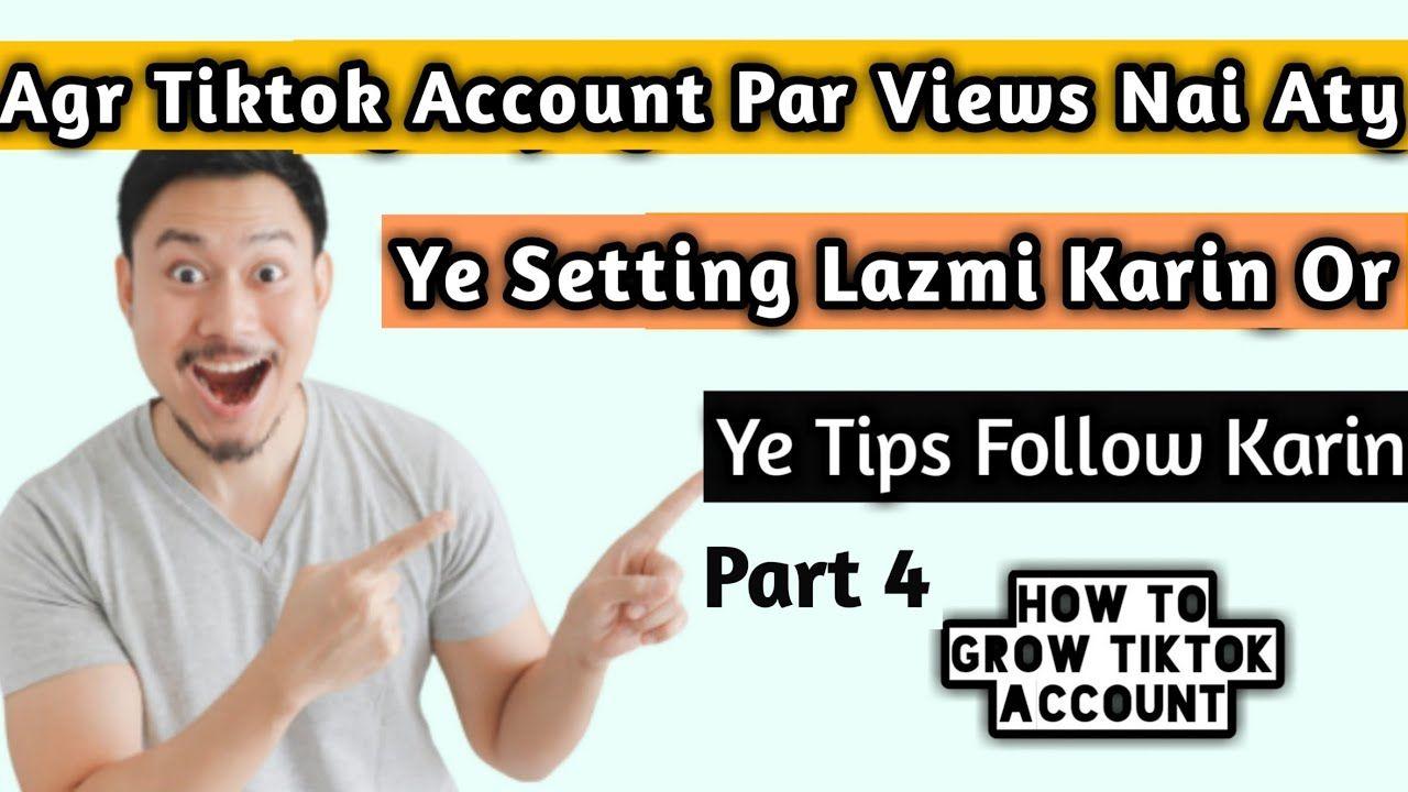 How To Grow Your Tiktok Account 2020 Part 4 Tiktok Account Mai Views N Accounting Growing Views