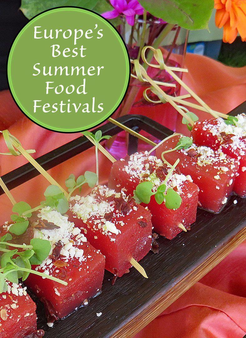 Europe S Best Summer Food Festivals Food Festival Food Summer Recipes