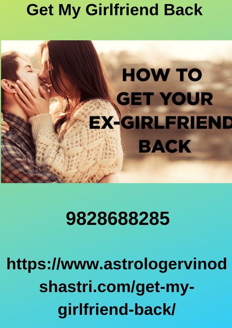 Get My Girlfriend Back Me as a girlfriend, Ex love, Ex