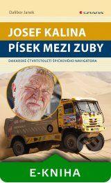 Josef Kalina: Pisek mezi zuby (Dalibor Janek)