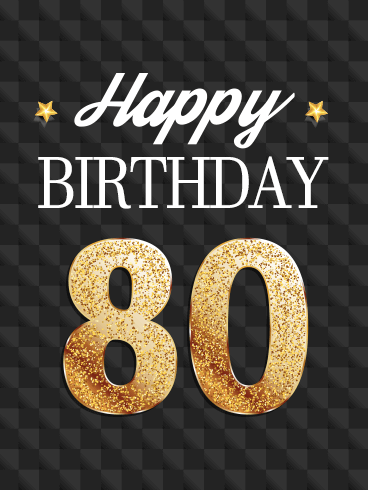 Golden Happy 80th Birthday Card Birthday Greeting Cards By Davia Happy 80th Birthday 80th Birthday Cards 80th Birthday