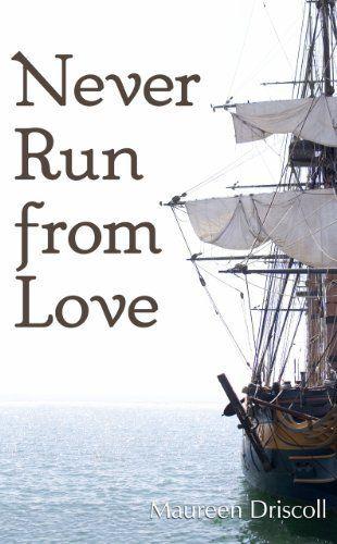 Never Run From Love (Kellington 4) by Maureen Driscoll, http://www.amazon.com/dp/B009OH2U8U/ref=cm_sw_r_pi_dp_7FPJtb0Z5RR3X