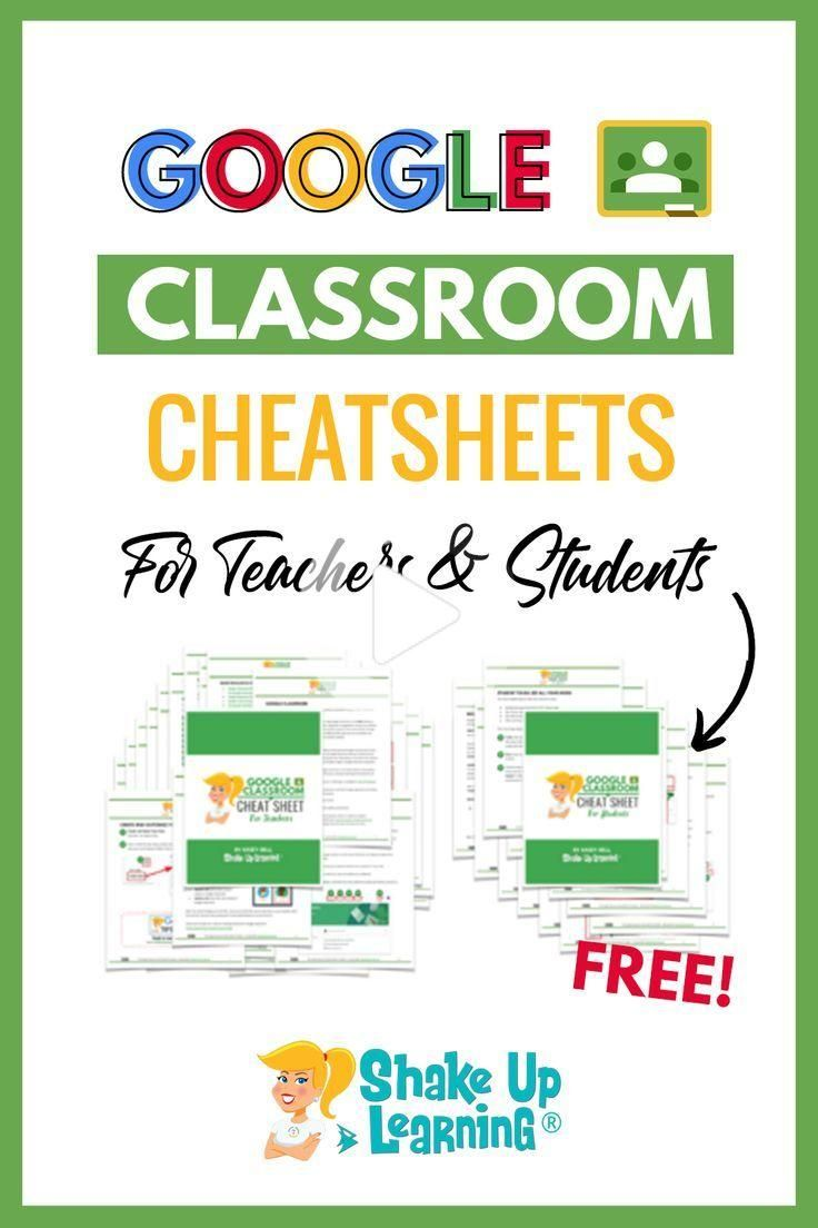 The Google Classroom Cheat Sheets for Teachers and