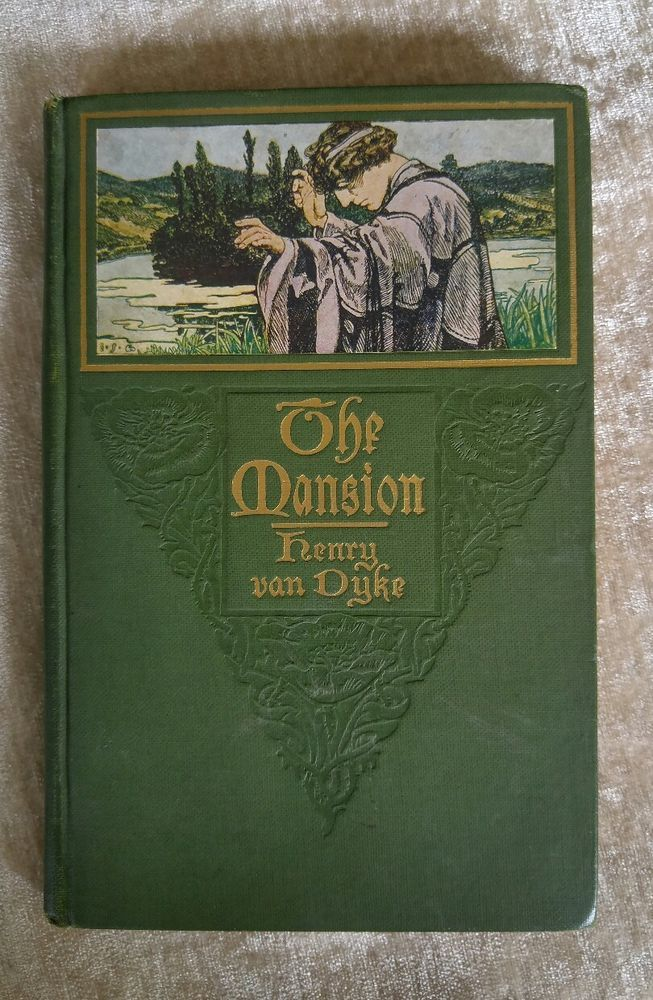 THE MANSION BY HENRY VAN DYKE EBOOK