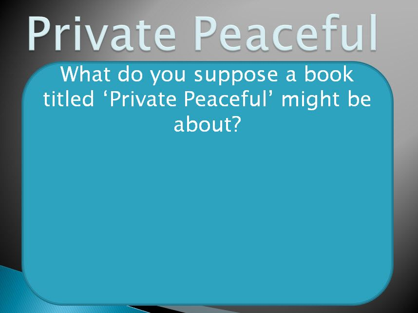 SOW: Private Peaceful by Michael Morpurgo. by y9840125 ...