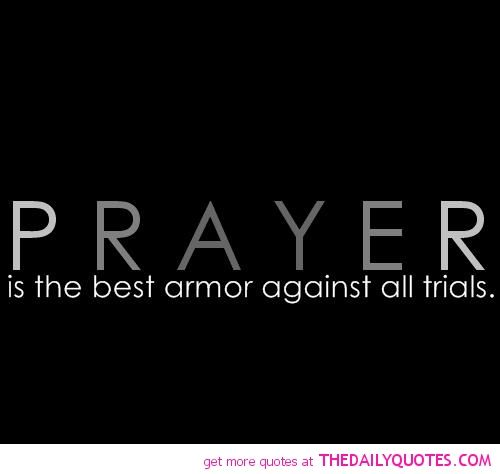 The Best Quotes Of God | Prayer Is The Best Armor