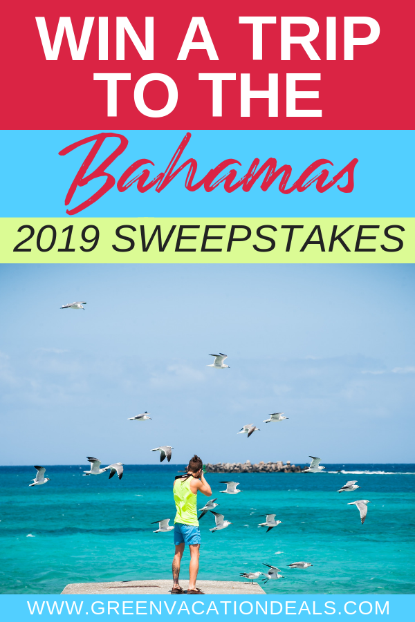 Win a Trip to the Bahamas: 2019 Sweepstakes | Travel | Vacation