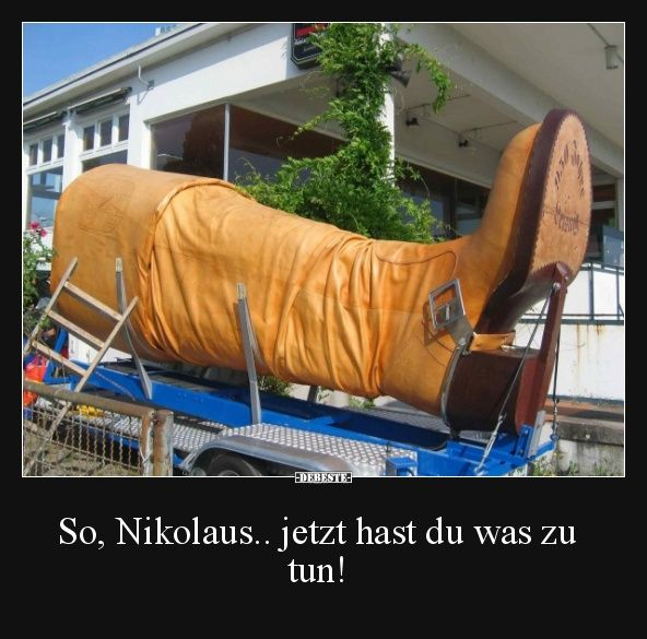 So, Nikolaus.. jetzt hast du was zu tun! | Lustige Bilder, Sprüche, Witze, echt lustig #nikolausspruchlustig