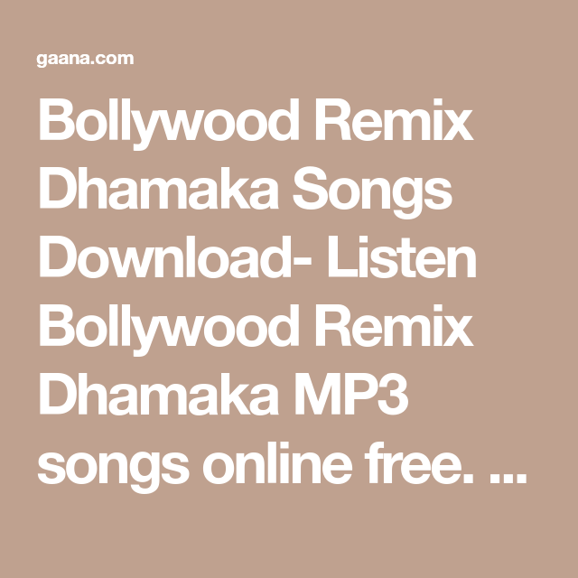 Bollywood Remix Dhamaka Songs Download- Listen Bollywood