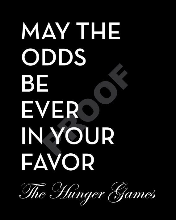 Customizable HUNGER GAMES Quote Printable by