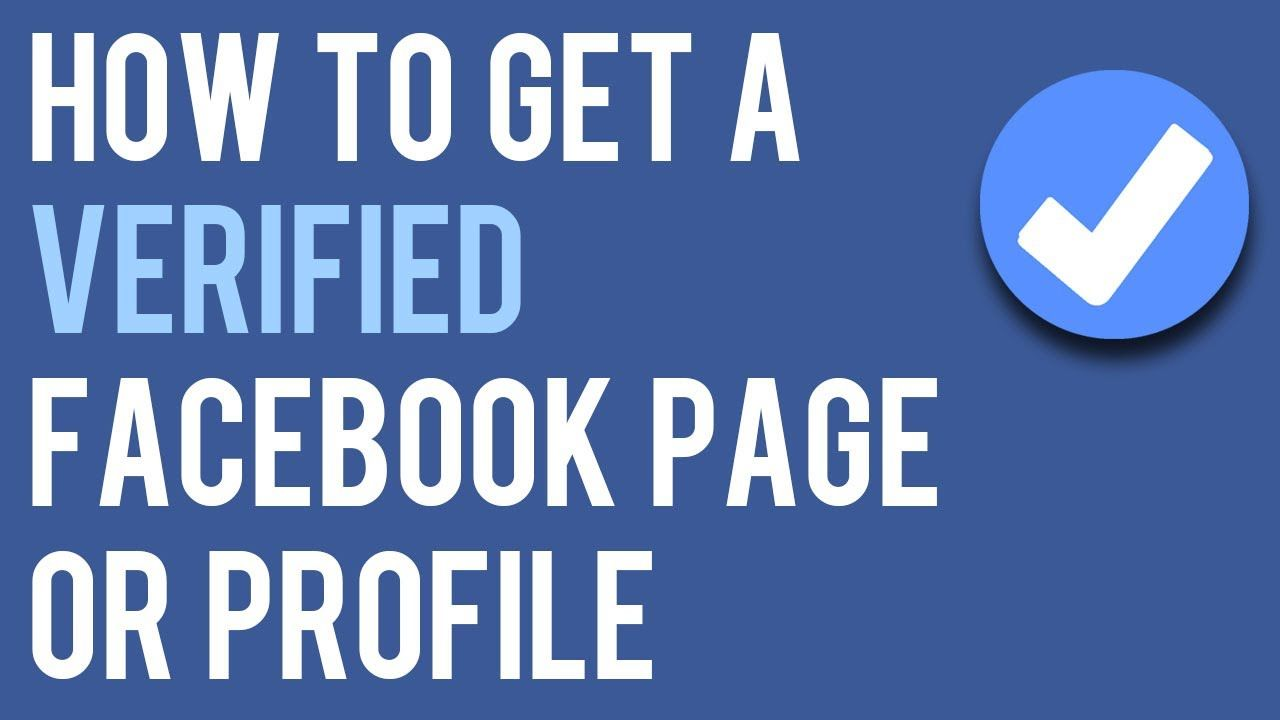 How to get the Facebook account verified?Verify Facebook Page