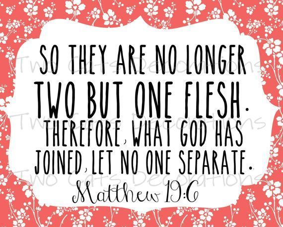 "Bible Quotes About Marriage Fascinating Bible Quotes On Marriage  ""so They Are No Longer 2 But _1_ Flesh . Decorating Design"
