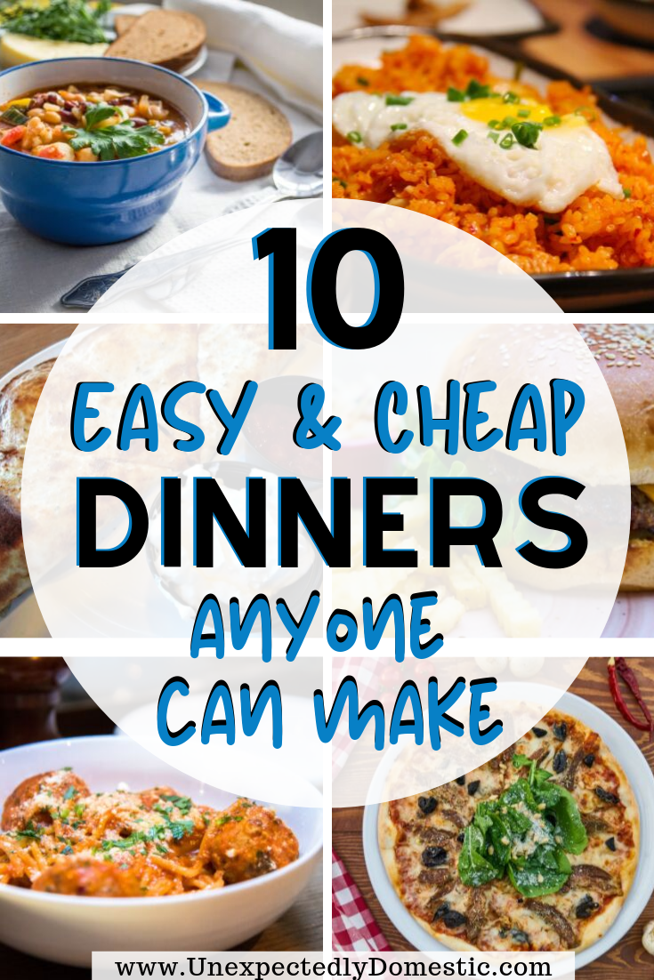 10 Easy And Cheap Meals Anyone Can Make Inexpensive