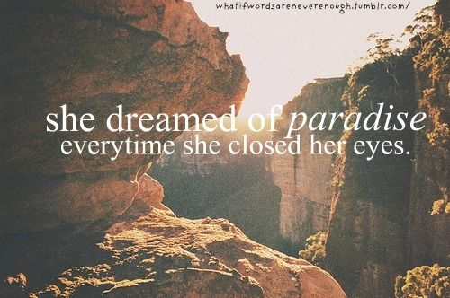Paradise Quotes Awesome Paradise  Coldplay  Coldplay 3  Pinterest  Coldplay And Infp