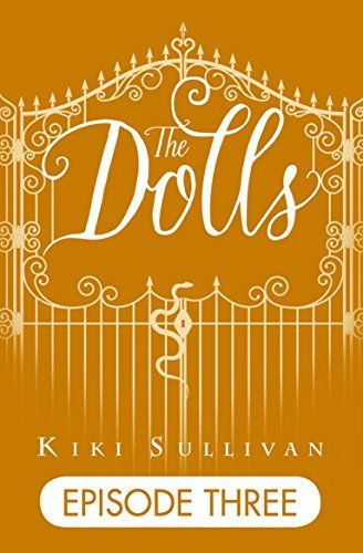 thedolls episode 3 a free ebook available from amazonkindle for