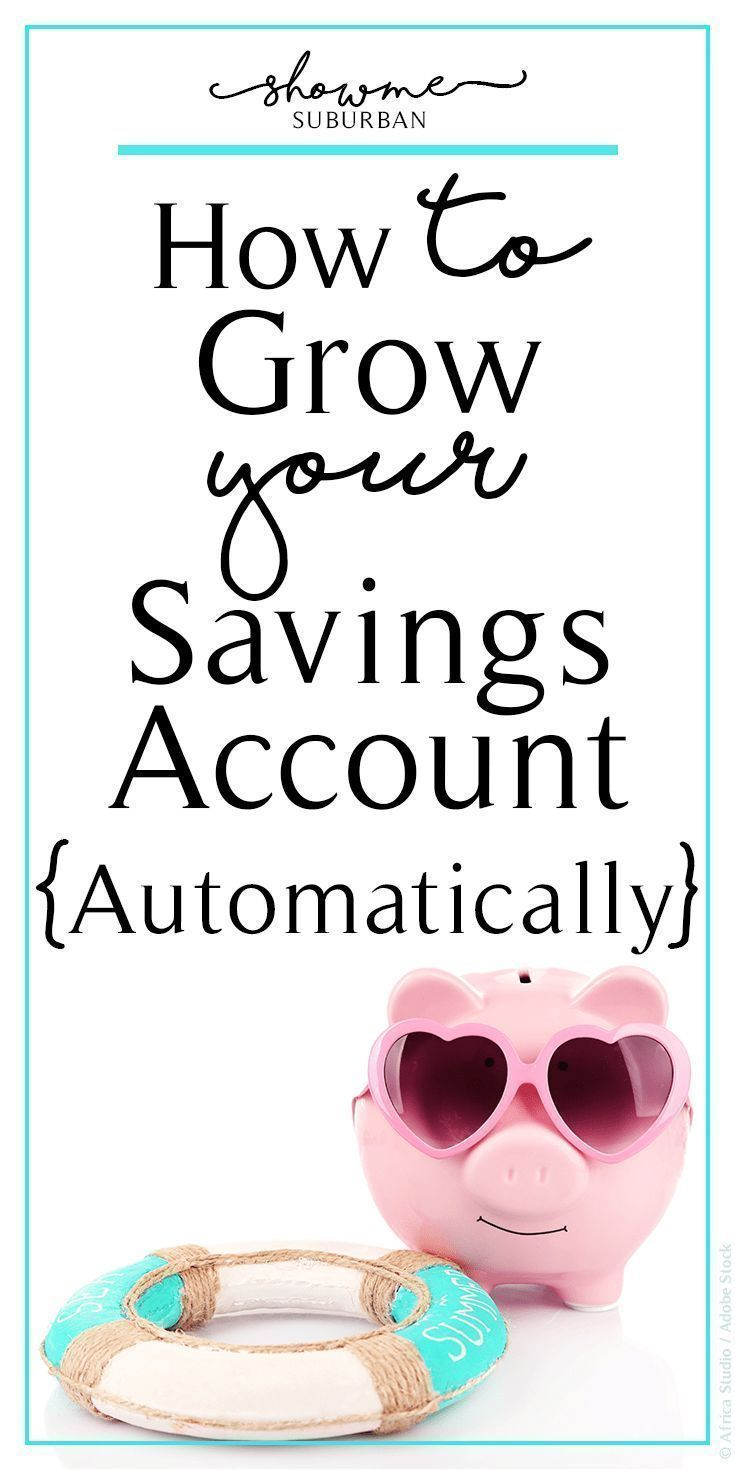 How to Grow Your Savings Account Automatically