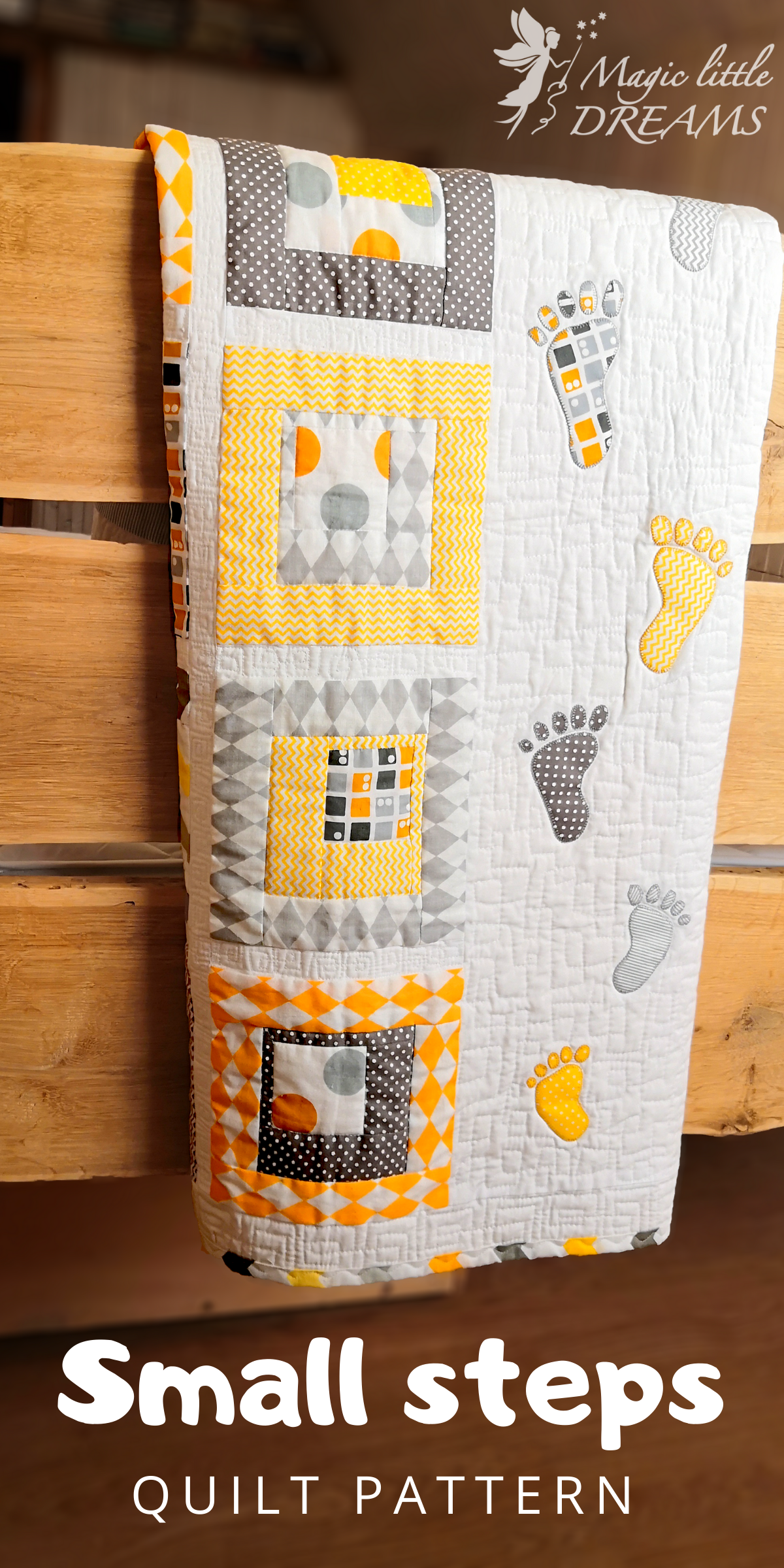 """""""Small Steps"""" – yellow unisex baby quilt pattern from Magic Little Dreams"""