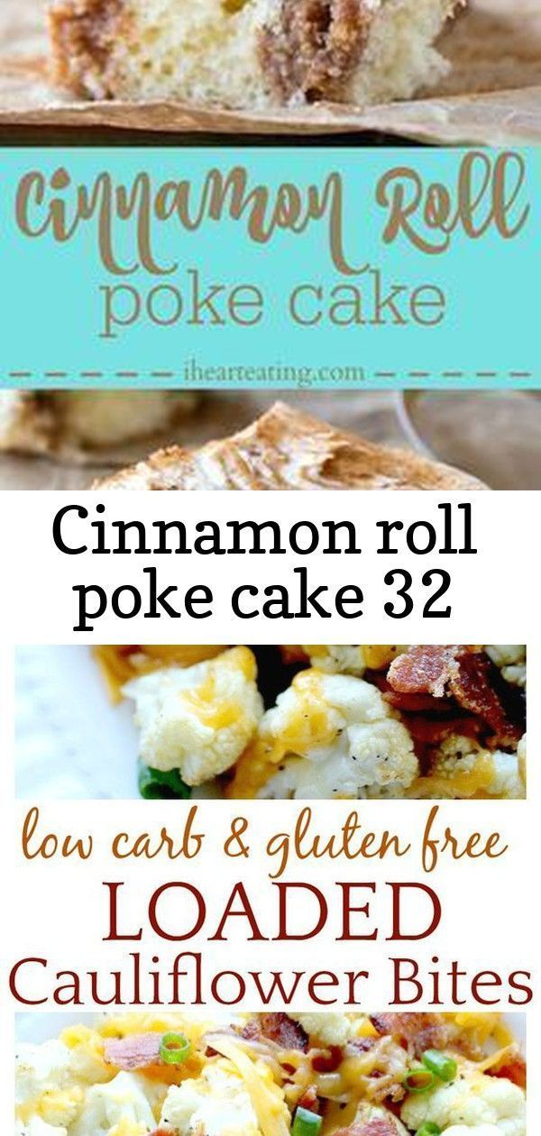 Cinnamon roll poke cake 32 #cinnamonrollpokecake Cinnamon Roll Poke Cake Recipe - this cake makes the best dessert! The cream cheese frosting is amazing, and it's great to make ahead of time. Loaded Cauliflower Bites are a low-carb, gluten free alternative to loaded potato skins, or french fries, yet equally as delicious! Brownie Pudding Pie is a decadent and delicious dessert recipe for a family dinner or celebration. #pie #chocolate This raspberry and lemon curd chiffon cake is the stuff dream #cinnamonrollpokecake