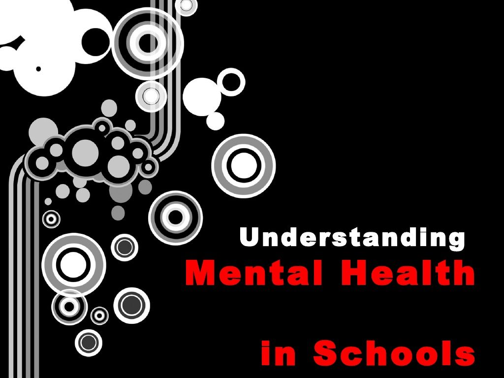 School Mental Health By Teenmentalhealth Org Via Slideshare Mental
