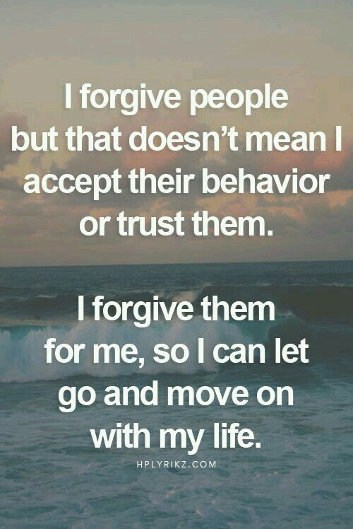 I Forgive You But I Will Never Trust You Again Motivational