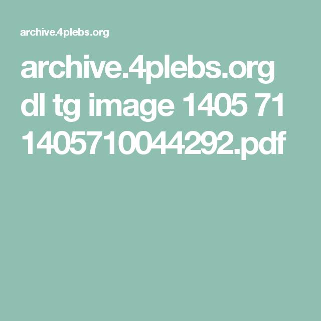 archive 4plebs org dl tg image 1405 71 1405710044292 pdf