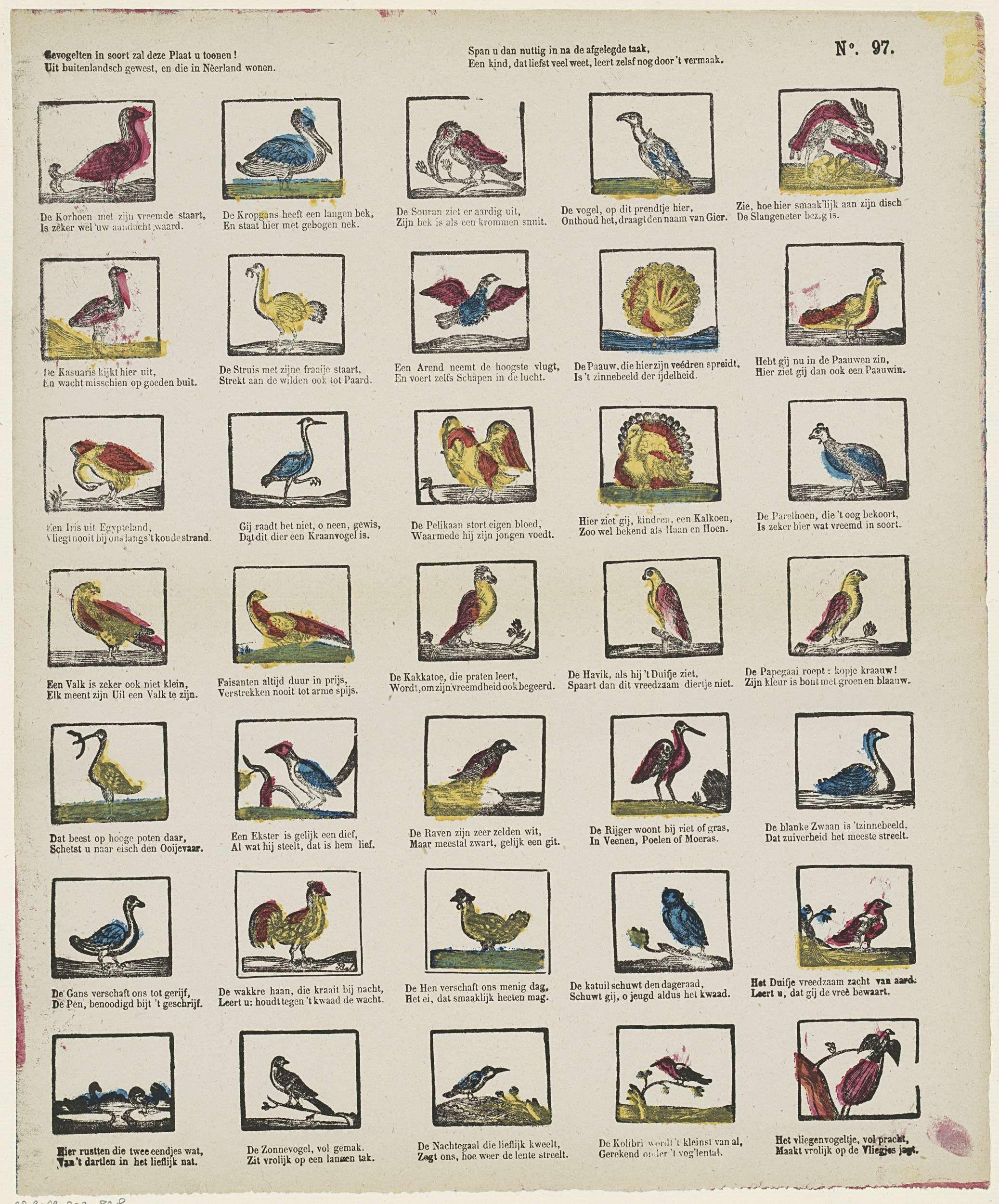 M. Hemeleers-van Houter | Gevogelten in soort zal deze plaat u toonen! / Uit buitenlandsch gewest, en die in Nêerland wonen / Span u dan nuttig in na de afgelegde taak, / Een kind, dat liefst veel weet, leert zelfs nog door 't vermaak, M. Hemeleers-van Houter, Anonymous, 1827 - 1894 | Blad met 35 voorstellingen van vogels, zoals een struisvogel, een fazant en een reiger. Onder elke afbeelding een tweeregelig vers in het Nederlands. Genummerd rechtsboven: No. 97.