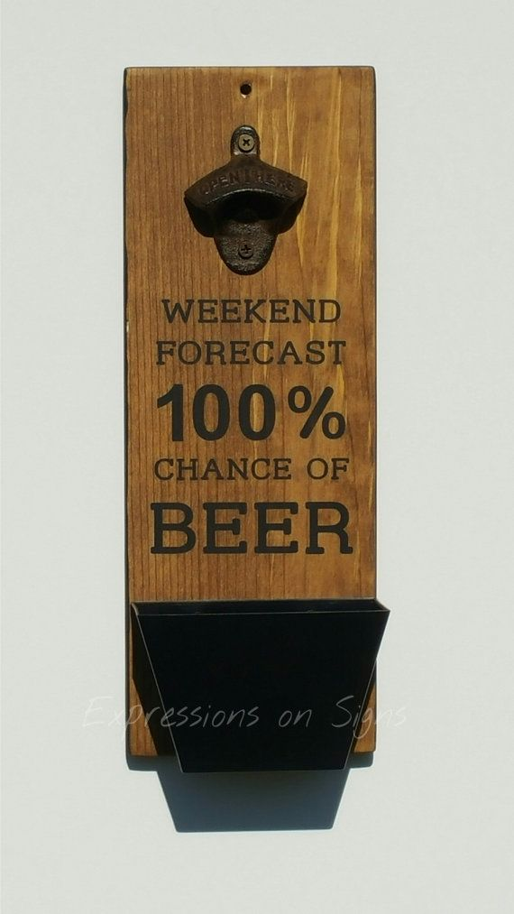 Bottle Opener And Cap Catcher Wall Mount Wood Sign Funny