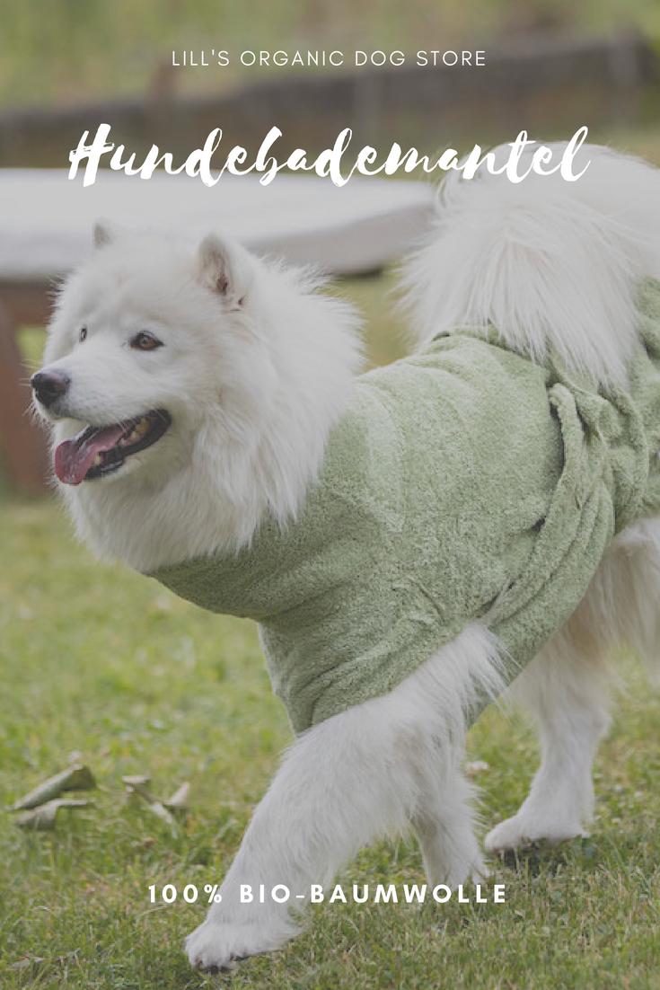 Hundebademantel Aus Bio Baumwolle Gots Zertifiziert Kuschelweich In Vier Farben Und Drei Grossen Verfugbar Hunde Kuscheln Und Mantel